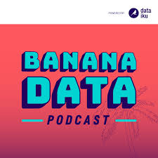 The Banana Data Podcast