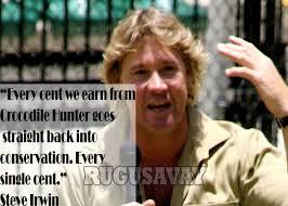 Steve Irwin Quotes. QuotesGram