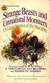 Publication: <b>Strange</b> Beasts and Unnatural <b>Monsters</b>