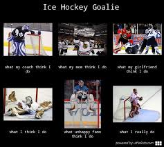 Ice Hockey Goalie Quotes. QuotesGram via Relatably.com