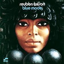 <b>Blue</b> Mode: Organist <b>Reuben Wilson's</b> Tasty Soul Jazz Manifesto