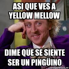 Muy bien xD | We Heart It | yellow mellow via Relatably.com