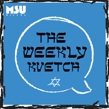 The Weekly Kvetch