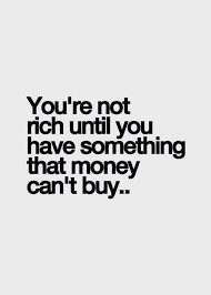 What Money Cant Buy   Quote Addicts I like it   Money Can     t Buy Love You Quotes