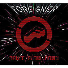 <b>Foreigner</b> - <b>Can't Slow</b> Down | Releases | Discogs