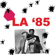 L.A. 85