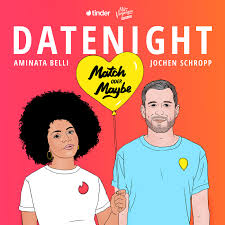 Datenight – Match oder Maybe?