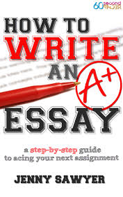 buy how to write an a essay a step by step guide to acing your buy how to write an a essay a step by step guide to acing your next assignment in cheap price on alibaba com