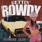 <b>Various Artists</b> - <b>Gettin</b> Rowdy: Country Club | Amazon.com.au | Music