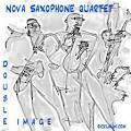 Double Image album by Nova Saxophone Quartet