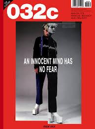 Issue 30 Summer 2016 NO FEAR 032c Issue 30 Summer 2016 NO FEAR 032c