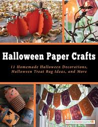halloween printables 20 halloween party ideas coloring halloween paper crafts 11 homemade halloween decorations halloween treat bag ideas and more