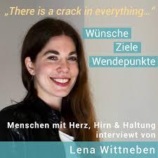 There is a crack in everything - Wünsche, Ziele, Wendepunkte! Menschen mit Herz, Hirn & Haltung