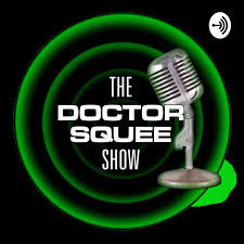 The Doctor Squee Show