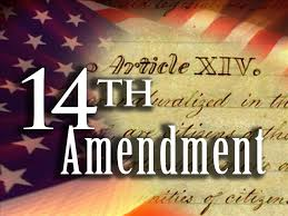 「Fourteenth Amendment to the United States Constitution」の画像検索結果