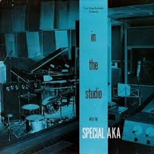 The <b>Special AKA: In</b> The Studio - The Elvis Costello Wiki