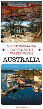 best images about awesome cairns 5 best tasmania hotels water views