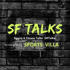 Sports & Fitness Talks (SFTalks)