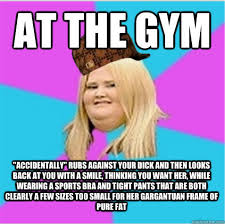 scumbag fat girl memes | quickmeme via Relatably.com
