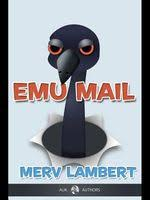 <b>Emu</b>-<b>mail</b> by <b>Merv Lambert</b> - FictionDB