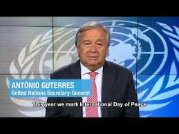 International Day of Peace 2018 - António Guterres (UN Secretary ...