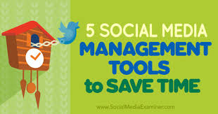 5 Social Media Management Tools to Save Time : Social Media ...