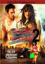 Ela Dança, Eu Danço 2 – HD 720p – Dublado (2008)