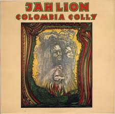 <b>Jah Lion</b> - <b>Colombia</b> Colly (1976, Vinyl) | Discogs