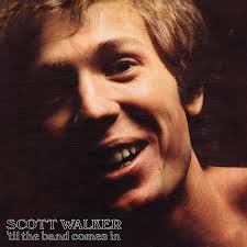 <b>Scott Walker</b>: '<b>Til</b> The Band Comes In - Music on Google Play