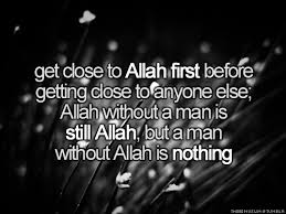 Get close to Allah | Islamic Quotes