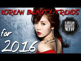 3 korean beauty trends for 2016 korean beauty now ep 23