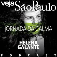 Jornada da Calma – VEJA SÃO PAULO