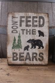 cabin decor lodge sled: dont feed the bears hand painted wood sign montana made signs rustic lodge cabin decor chippy white paint mountain sign cabin sign montana more