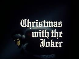 Christmas with the Joker - Batman: The Animated Series