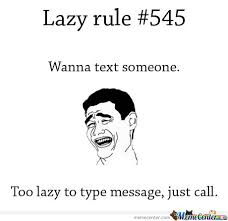 Rule Of The Lazy Memes. Best Collection of Funny Rule Of The Lazy ... via Relatably.com