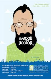 The Good Doctor - High School Spring Drama for the SCPA 2013-2014 Season