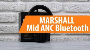 Распаковка наушников <b>MARSHALL Mid ANC Bluetooth</b> / Unboxing ...