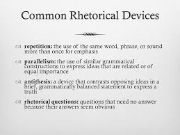 rhetorical devices  rhetorical devices academic vocabulary    common rhetorical devices ï'Â  repetition  the use of the same word  phrase  or