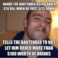 FunniestMemes.com - Funny Memes - [Hands The Bartender A $100...] via Relatably.com
