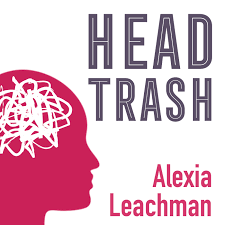 The Head Trash Show with Alexia Leachman