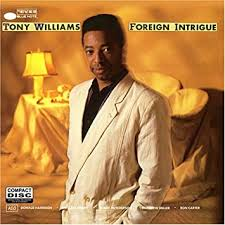 <b>Tony Williams</b> - <b>Foreign</b> Intrigue - Amazon.com Music