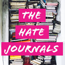 The Hate Journals