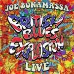 Album review: JOE BONAMASSA – <b>British Blues</b> Explosion Live ...