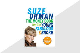 the best books to give as graduation gifts reader s digest the money book for the young fabulous and broke by suze orman
