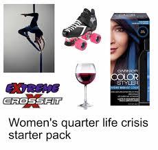 women s quarter life crisis starter pack starterpacks women s quarter life crisis starter pack