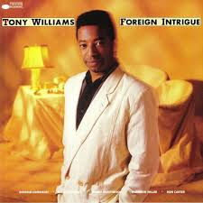 <b>Tony WILLIAMS Foreign</b> Intrigue (reissue) vinyl at Juno Records.