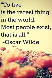 17039-Oscar-Wilde-Quote-On-Living.jpg