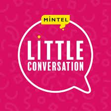 Mintel Little Conversation