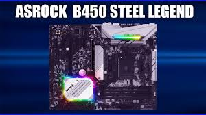 <b>Материнская плата ASRock B450</b> Steel Legend - YouTube