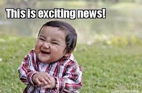 Meme Maker - This is exciting news! Meme Maker! via Relatably.com